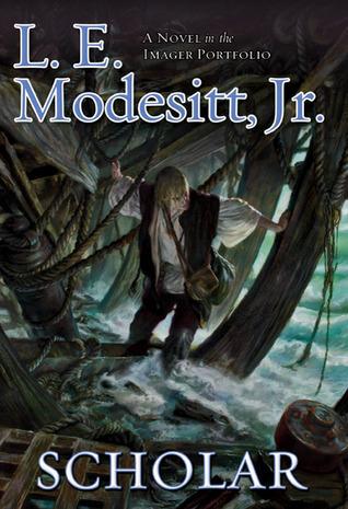 Scholar by L.E. Modesitt Jr.
