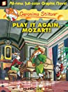 Play It Again, Mozart! (Geronimo Stilton Graphic Novels, #8)
