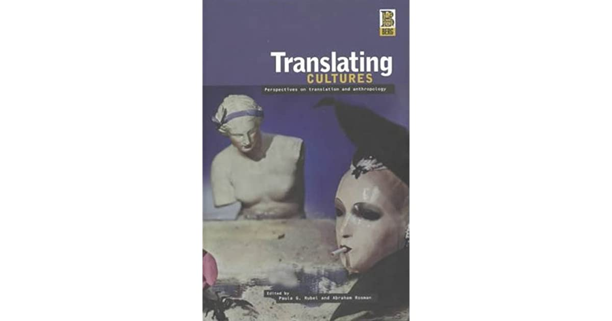 david katans translating cultures Read translating cultures an introduction for translators, interpreters and mediators by david katan with rakuten kobo as the 21st century gets into stride so does the call for a discipline combining culture and translation.