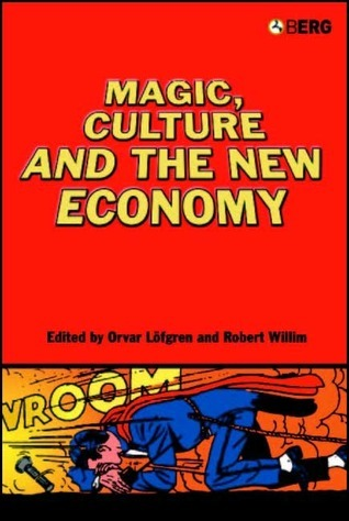 Magic, Culture and the New Economy