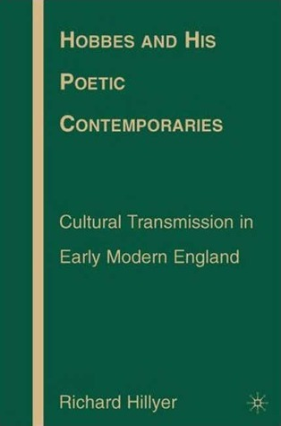Hobbes and His Poetic Contemporaries - Cultural Transmission in Early Modern England