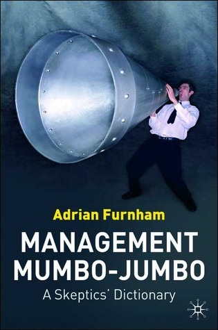 Management Mumbo-Jumbo A Skeptic