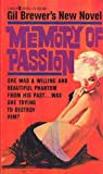 Memory of Passion