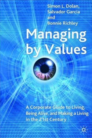 Managing-by-Values-A-Corporate-Guide-to-Living-Being-Alive-and-Making-a-Living-in-the-21st-Century