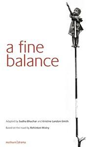 A Fine Balance: Drama