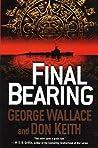 Final Bearing (Hunter Killer #1)