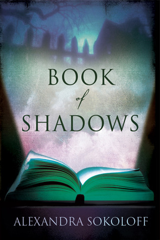 Book of Shadows by Alexandra Sokoloff