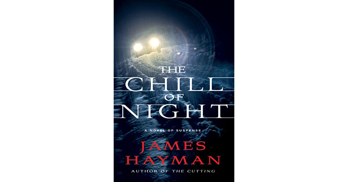 The Chill of Night (McCabe & Savage Thriller, #2) by James