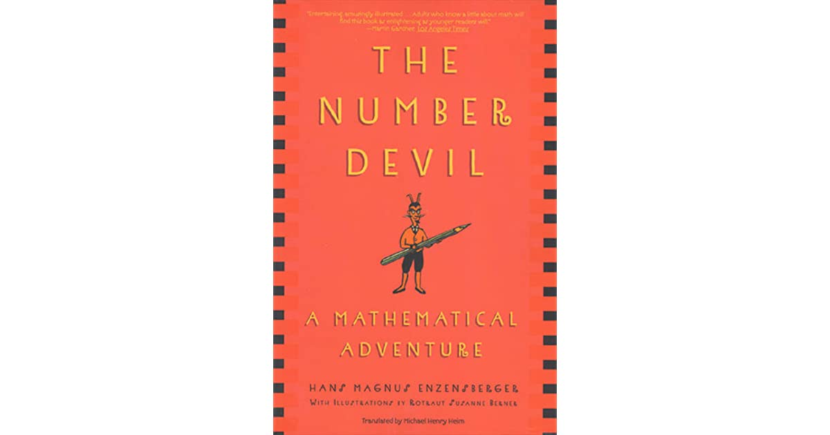 The Number Devil: A Mathematical Adventure by Hans Magnus