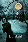 Download ebook The Last Fix by K.O. Dahl