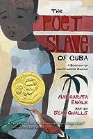 The Poet Slave of Cuba: A Biography of Juan Francisco Manzano