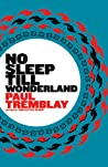 No Sleep Till Wonderland (Mark Genevich, #2)