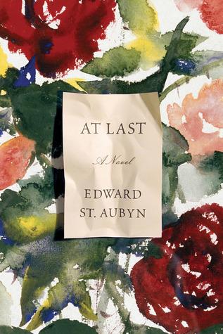 At Last (Patrick Melrose #5) Edward St. Aubyn