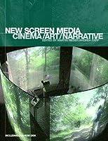 The New Screen Media: Cinema/art/narrative