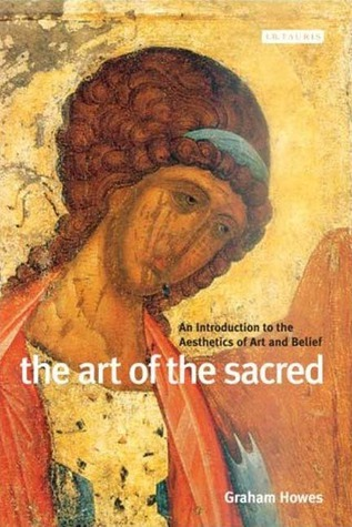 The-Art-of-the-Sacred-An-Introduction-to-the-Aesthetics-of-Art-and-Belief