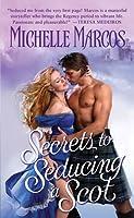 Secrets To Seducing A Scot (Highland Knaves, #1)