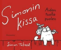 Simonin kissa : Aidan tuolla puolen