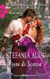 Review ebook Fiore di Scozia by Stefania Auci