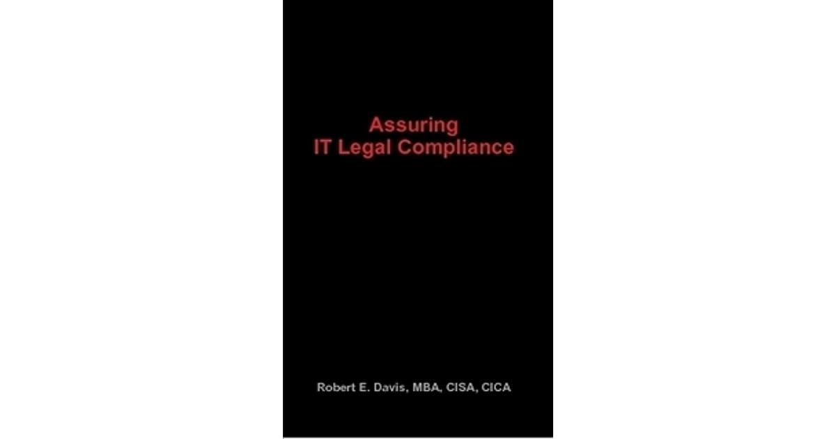 Assuring It Legal Compliance By Robert E Davis