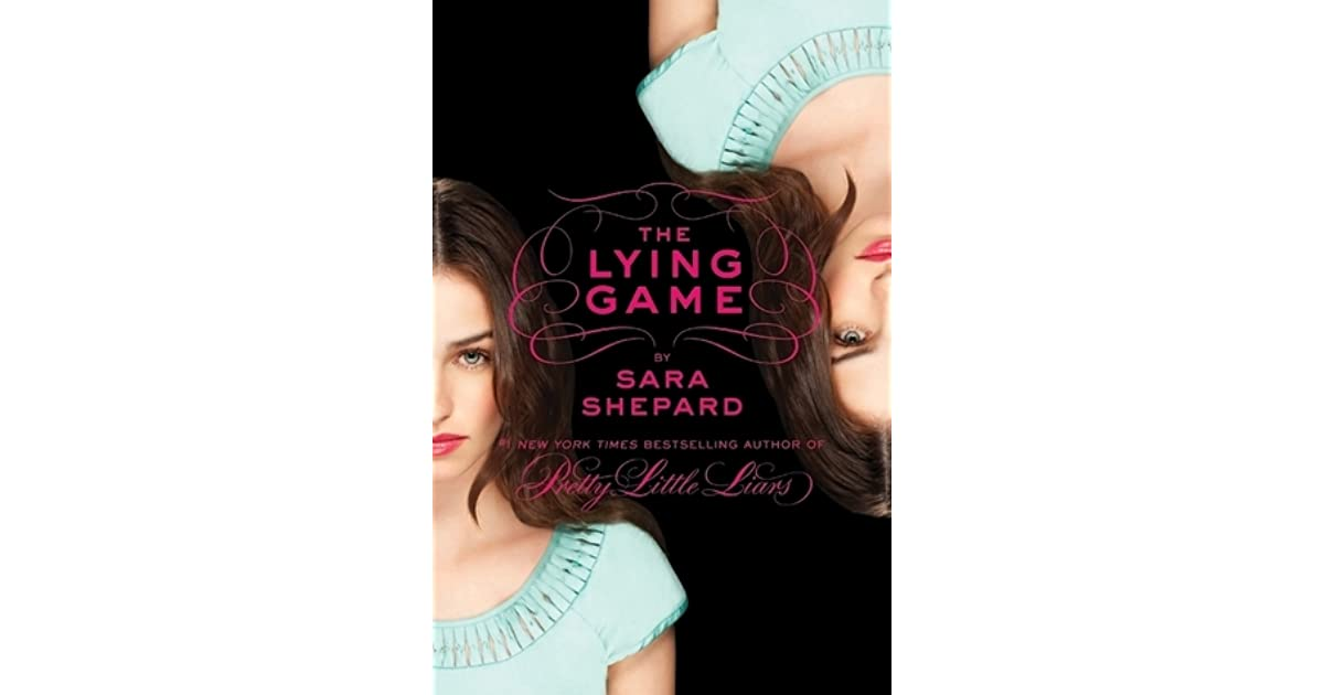 The Lying Game The Lying Game 1 By Sara Shepard