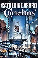 Carnelians (Saga of the Skolian Empire, #14)