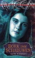 Boek der Schaduwen (Wicca, #1)