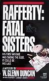 Rafferty: Fatal Sisters (Rafferty #6)