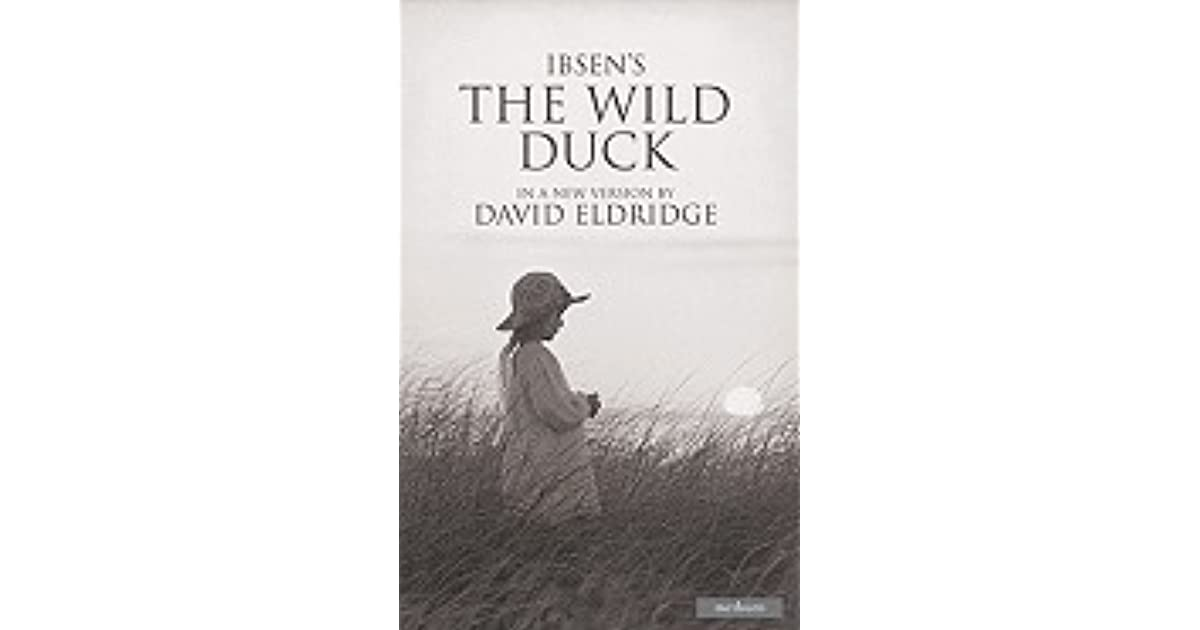 an analysis of the wild duck by henrik ibsen The wild duck, direction and screenplay by henri safran adapted from henrik ibsen's play ''the wild duck'' by tette lemkow and dido merwen.