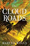 The Cloud Roads by Martha Wells