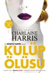 Kulüp Ölüsü by Charlaine Harris