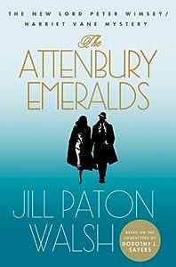 The Attenbury Emeralds (Lord Peter Wimsey/Harriet Vane, #3)