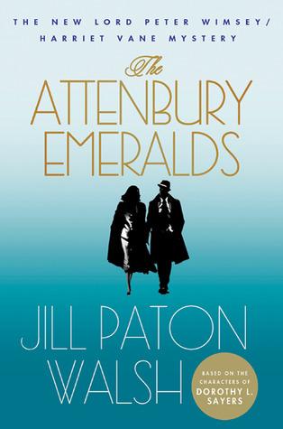 The Attenbury Emeralds (Lord Peter Wimsey/Harriet Vane #3)