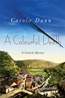 A Colourful Death (Cornish Mystery, #2)