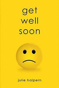 Get Well Soon (Anna Bloom, #1)