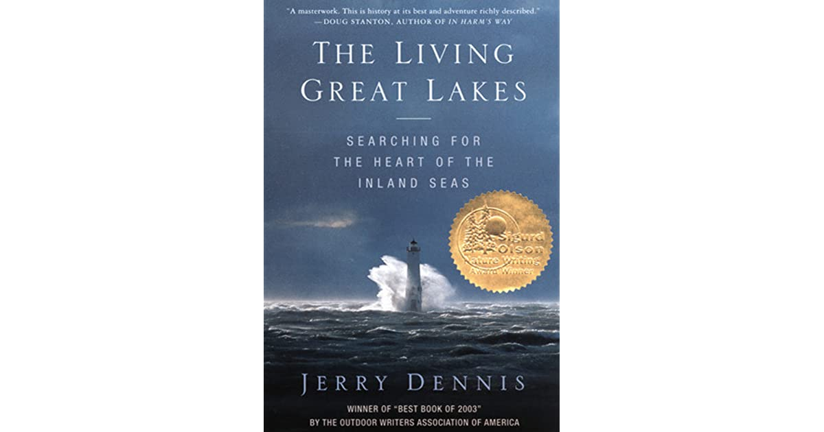 86536ac14aa7 The Living Great Lakes  Searching for the Heart of the Inland Seas by Jerry  Dennis