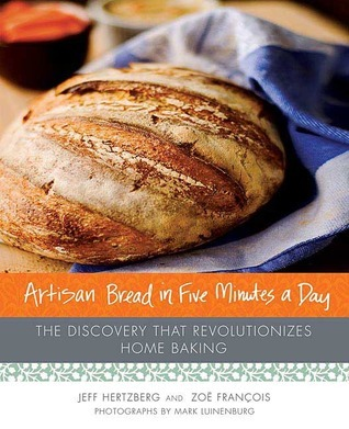 Artisan-bread-in-five-minutes-a-day-the-discovery-that-revolutionizes-home-baking