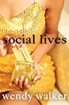 Social Lives by Wendy   Walker