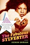 The Fabulous Sylvester: The Legend, the Music, the Seventies in San Francisco audiobook download free