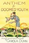 Anthem for Doomed Youth (Daisy Dalrymple, #19)