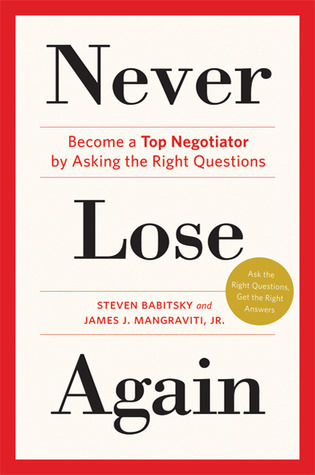 Never-Lose-Again-Become-a-Top-Negotiator-by-Asking-the-Right-Questions