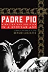Padre Pio: Miracles and Politics in a Secular Age