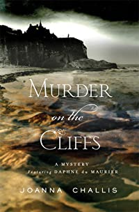 Murder on the Cliffs: A Daphne du Maurier Mystery