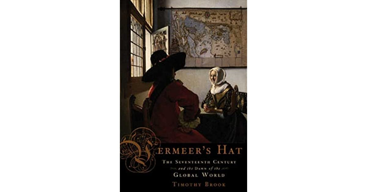 vermeers hat View essay - vermeer's hat essay from hist 0401 at pittsburgh 1 history 0401 modern east asian civilization february 12, 2013 paper #1 vermeers hat: the change in culture and value by global.