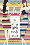 The Dirty Girls Social Club (Dirty Girls, #1)
