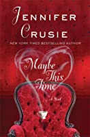 Maybe This Time: A Novel
