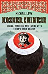 Kosher Chinese: Living, Teaching, and Eating with China's Other Billion audiobook download free
