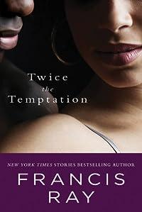 Twice the Temptation