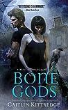 Bone Gods (Black London, #3)