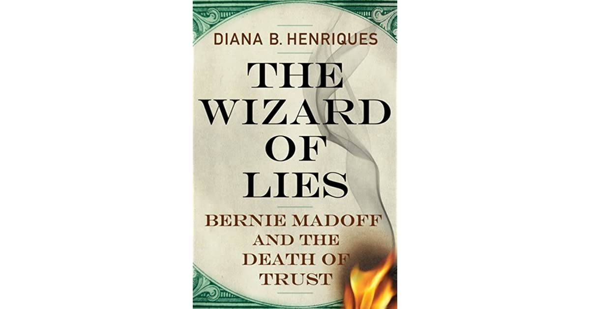 The wizard of lies by diana b henriques fandeluxe Images