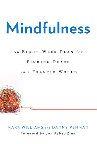 Mindfulness by J. Mark G. Williams
